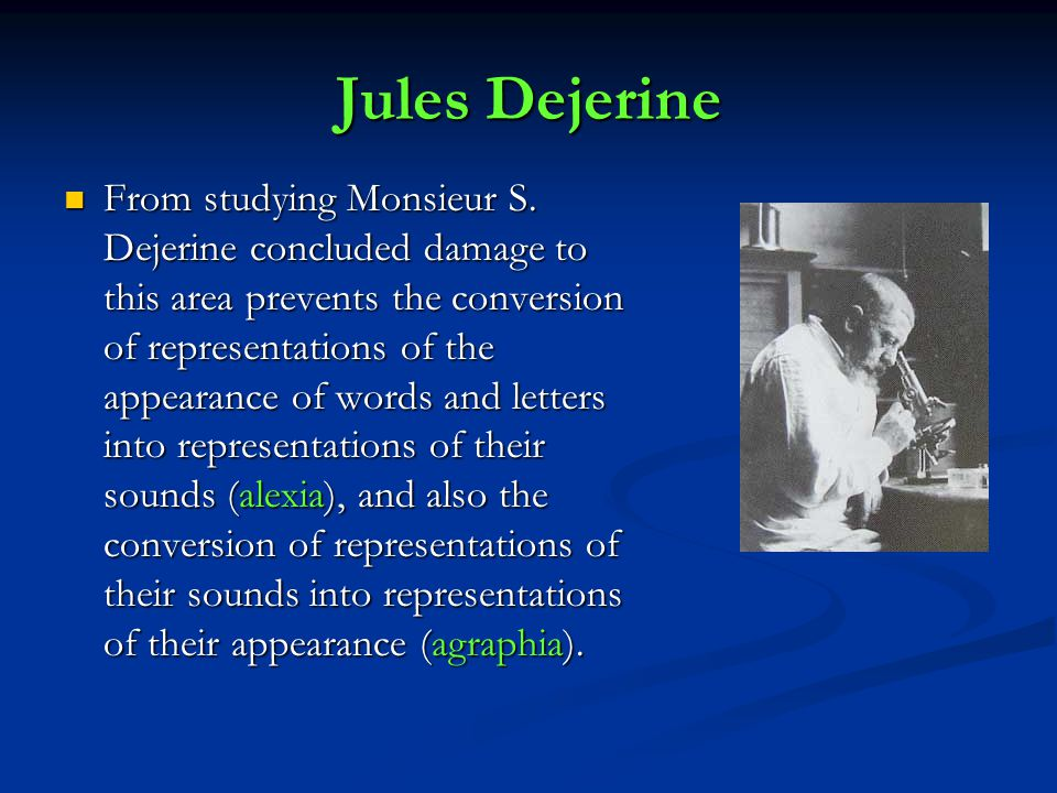 Jules Dejerine From studying Monsieur S.