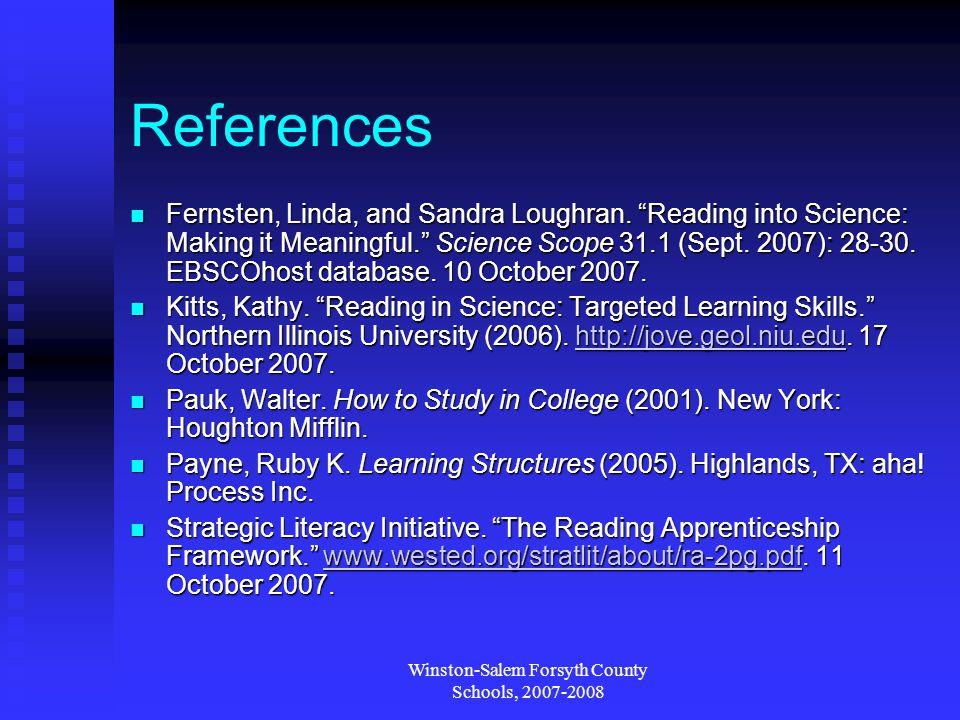 Winston-Salem Forsyth County Schools, 2007-2008 References Fernsten, Linda, and Sandra Loughran.
