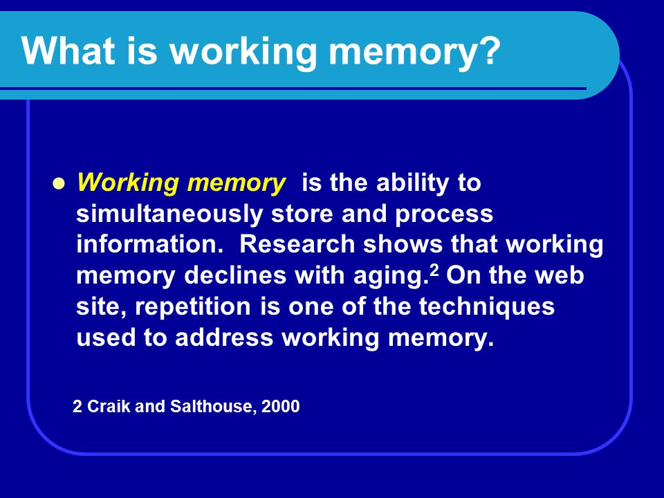 What is working memory.