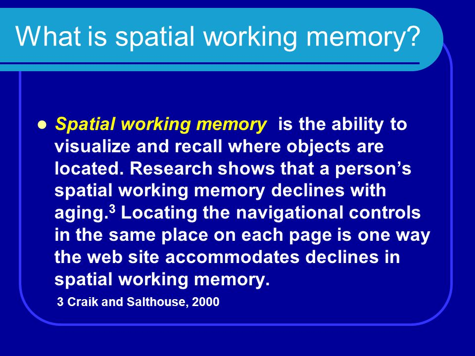What is spatial working memory.