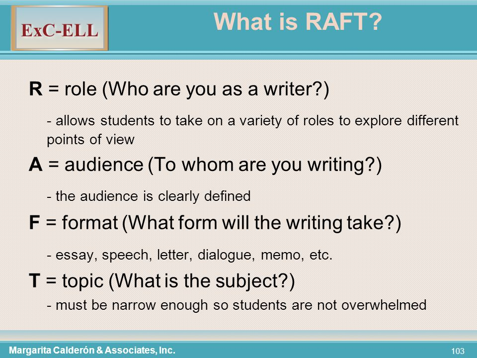 ExC-ELL 103 What is RAFT.