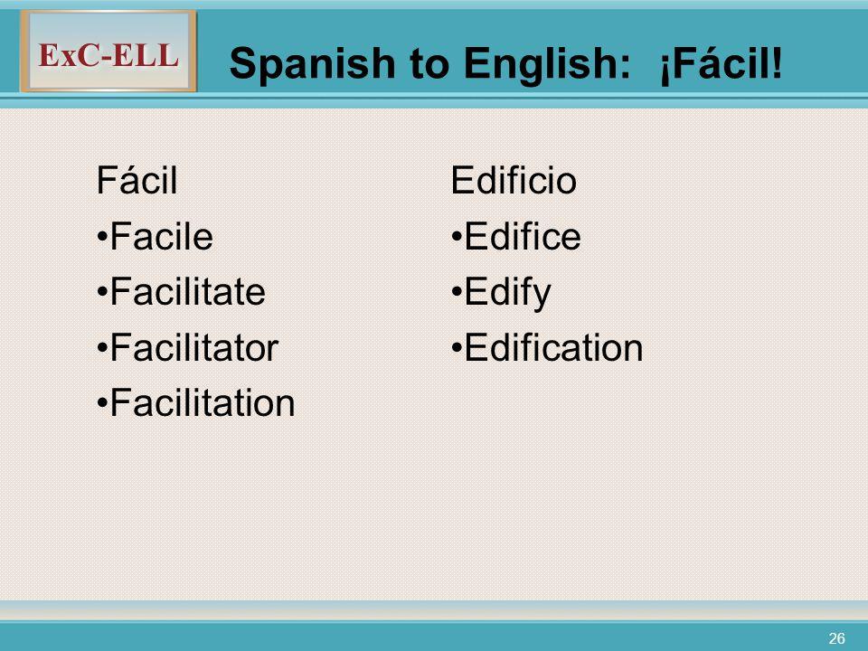 ExC-ELL 26 Spanish to English: ¡Fácil.
