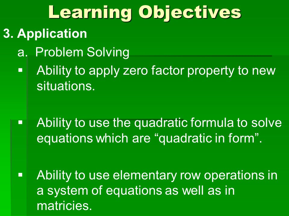 Learning Objectives 3. Application a.