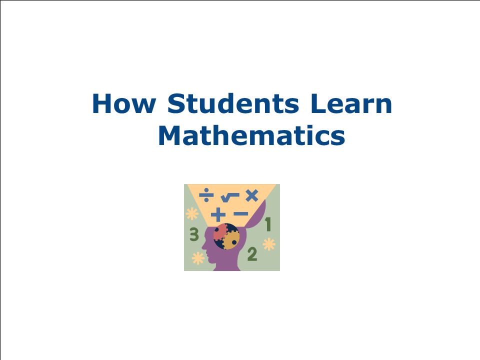 How Students Learn Mathematics