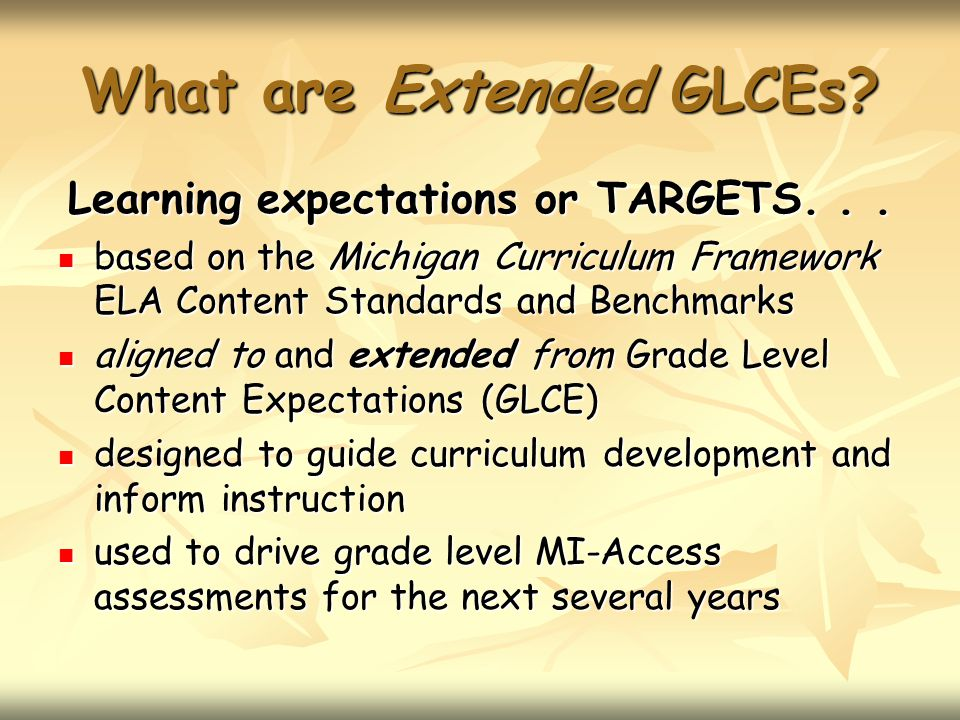 What are Extended GLCEs.Learning expectations or TARGETS...