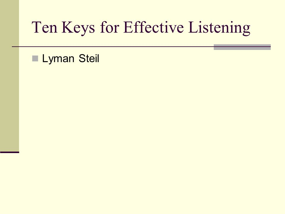 Ten Keys for Effective Listening Lyman Steil