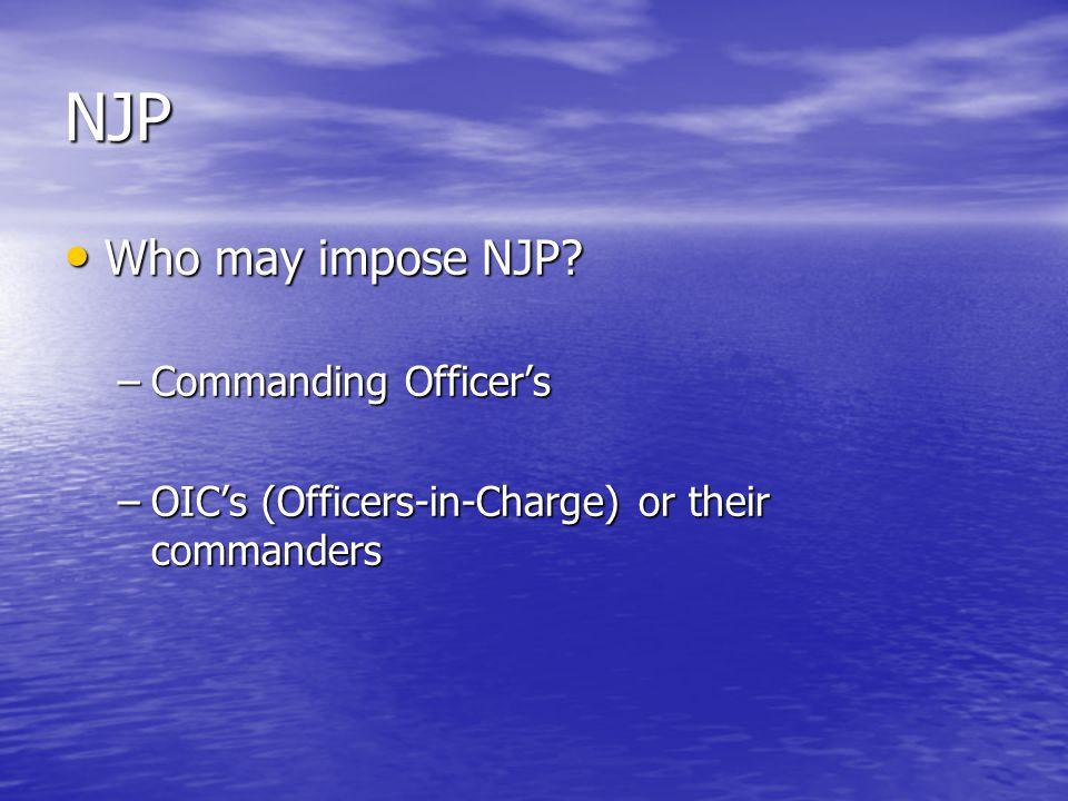 NJP Who may impose NJP. Who may impose NJP.