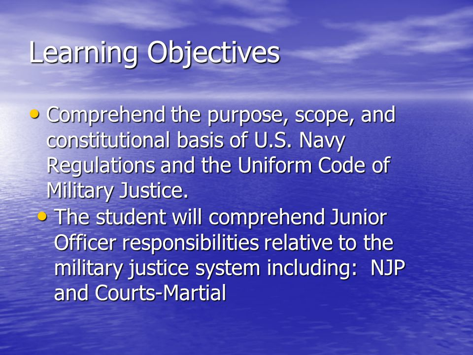UCMJ Created by Congress Created by Congress Each service had different rules Each service had different rules In 1950, Congress adopted the UCMJ (uniform to all services), to take effect 31 May 1951 In 1950, Congress adopted the UCMJ (uniform to all services), to take effect 31 May 1951