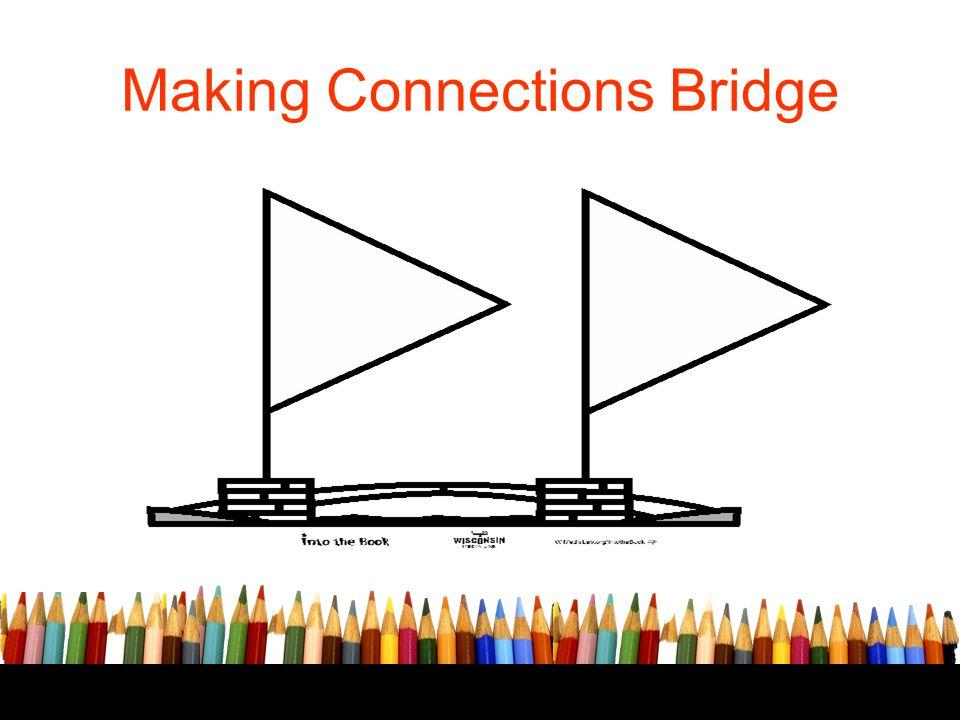 Making Connections Bridge