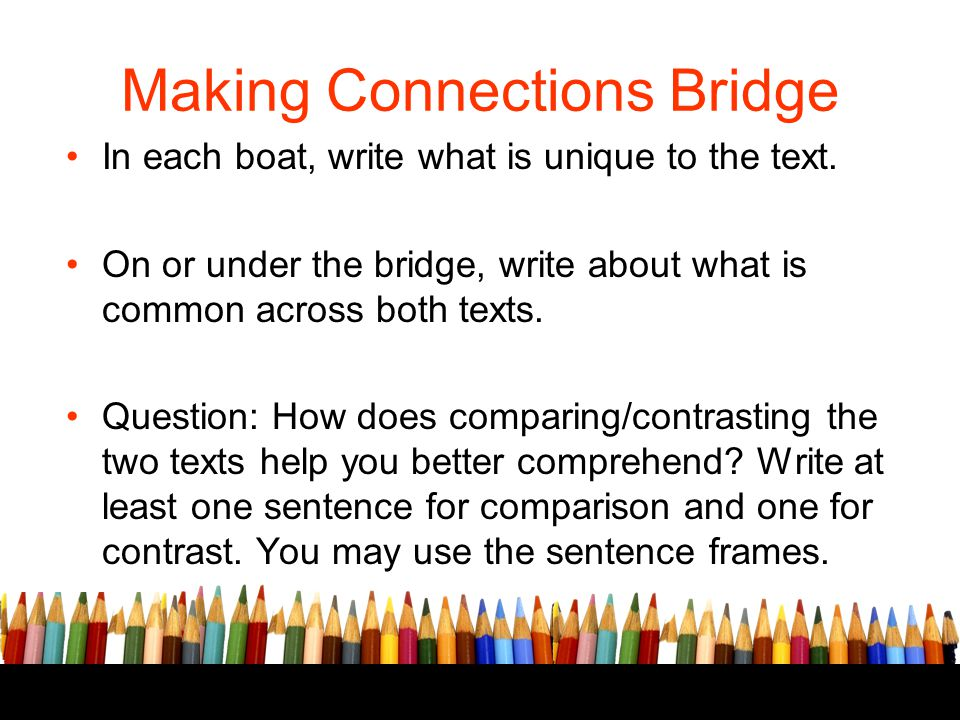 In each boat, write what is unique to the text. On or under the bridge, write about what is common across both texts. Question: How does comparing/con