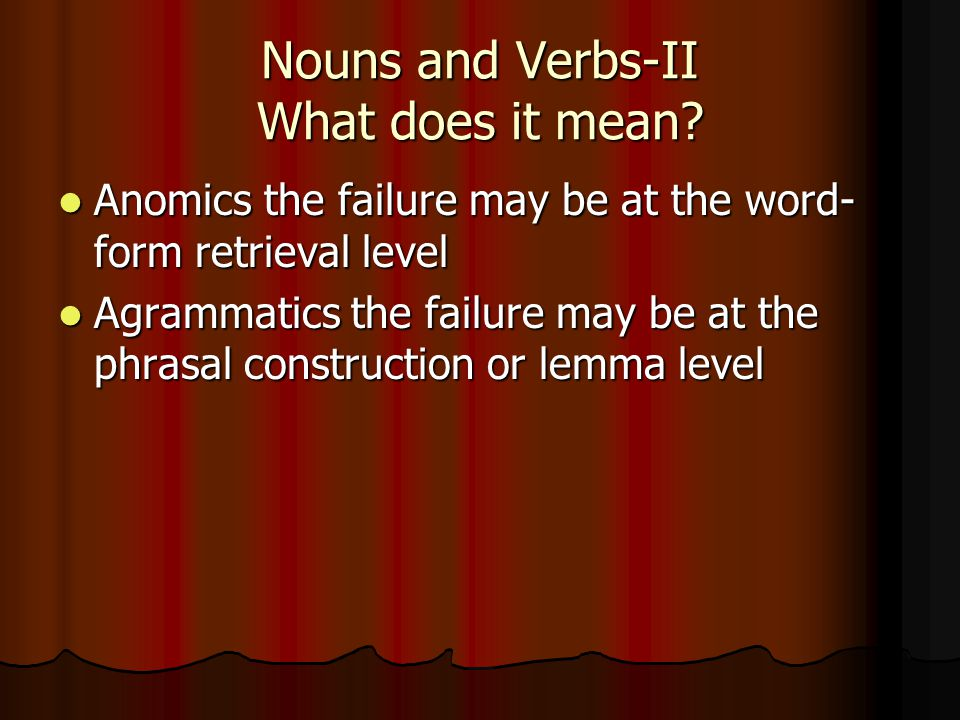 Nouns and Verbs-II What does it mean.