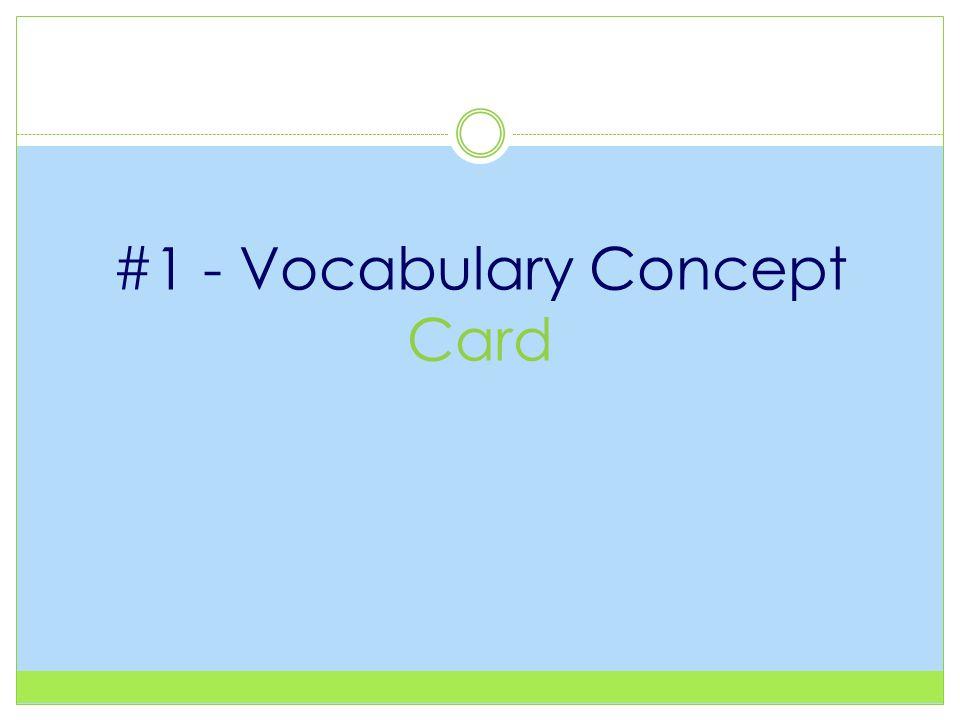 #1 - Vocabulary Concept Card