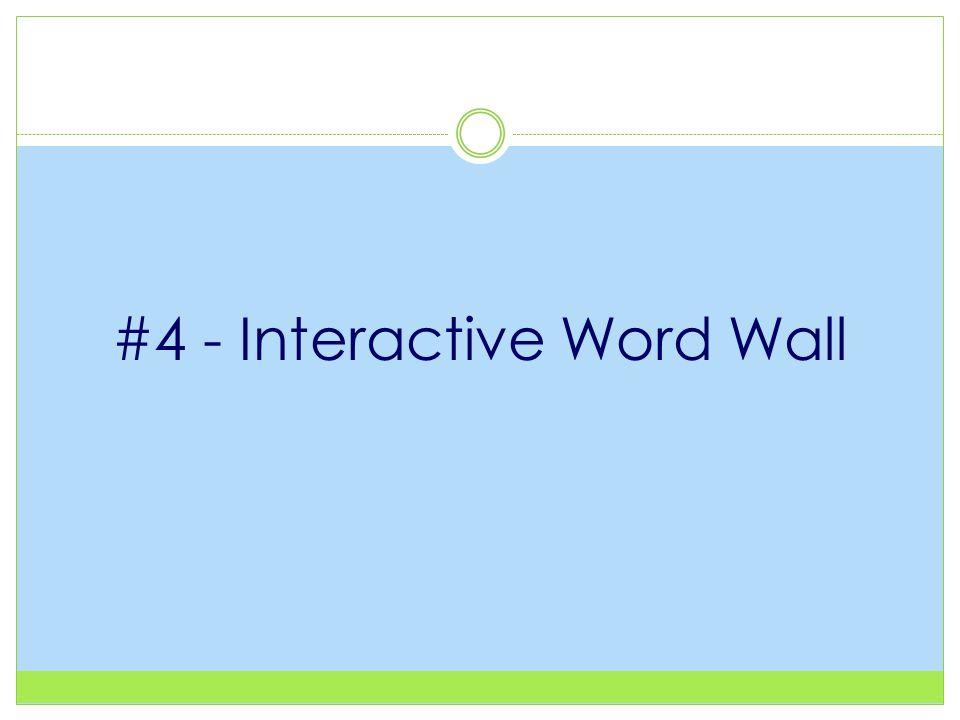 #4 - Interactive Word Wall