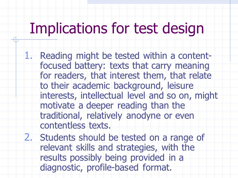 Tricky ways of testing  Not the real purpose of test reading comprehension 55.