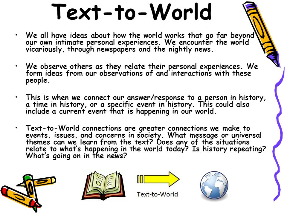 Text-to-World We all have ideas about how the world works that go far beyond our own intimate personal experiences.