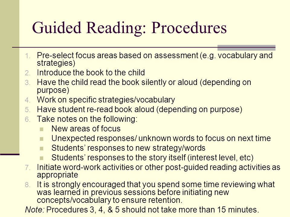 Before Reading… Teacher selects appropriate text, one that will be supportive but with a few problems to solve prepares an introduction to the story briefly introduces the story, keeping in mind the meaning, language, and visual information in the text and the knowledge, experience and skills of the reader leaves some questions to be answered through reading Student engage in a conversation about the story raise questions build expectations notice information in text