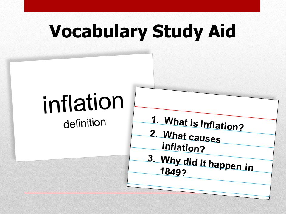 Vocabulary Study Aid inflation definition  What is inflation.