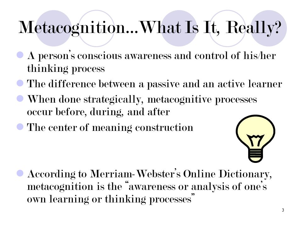 3 Metacognition…What Is It, Really.