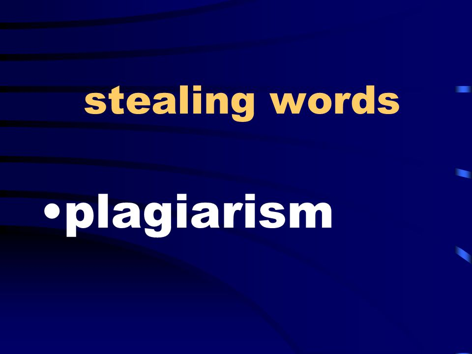 stealing words plagiarism
