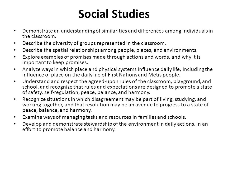 Social Studies Demonstrate an understanding of similarities and differences among individuals in the classroom.