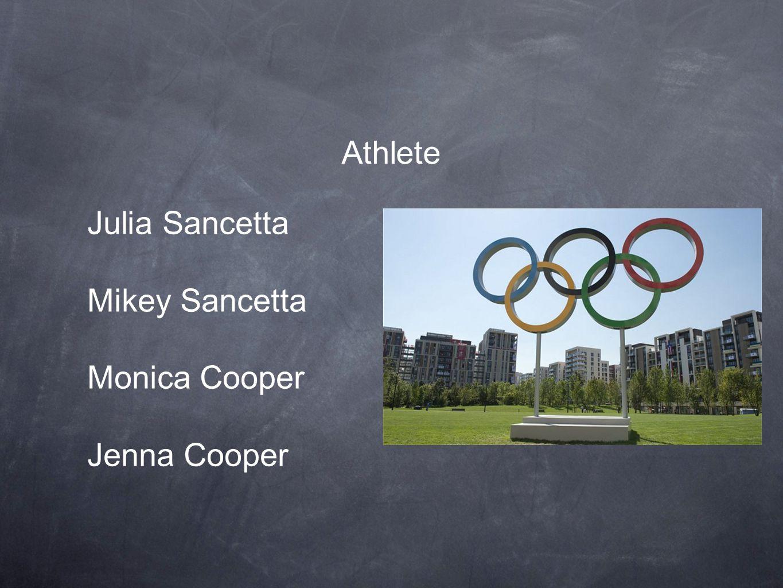 Athlete Julia Sancetta Mikey Sancetta Monica Cooper Jenna Cooper