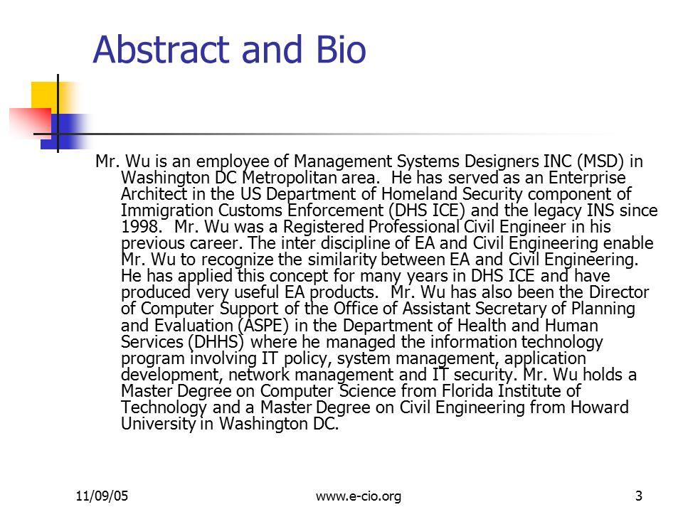 11/09/05www.e-cio.org3 Abstract and Bio Mr.