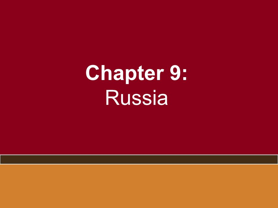 Chapter 9: Russia