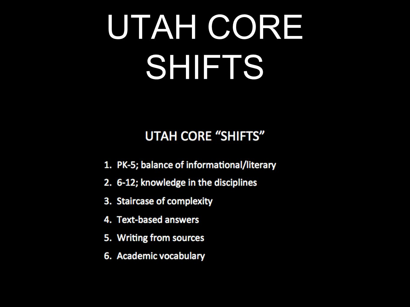 UTAH CORE SHIFTS