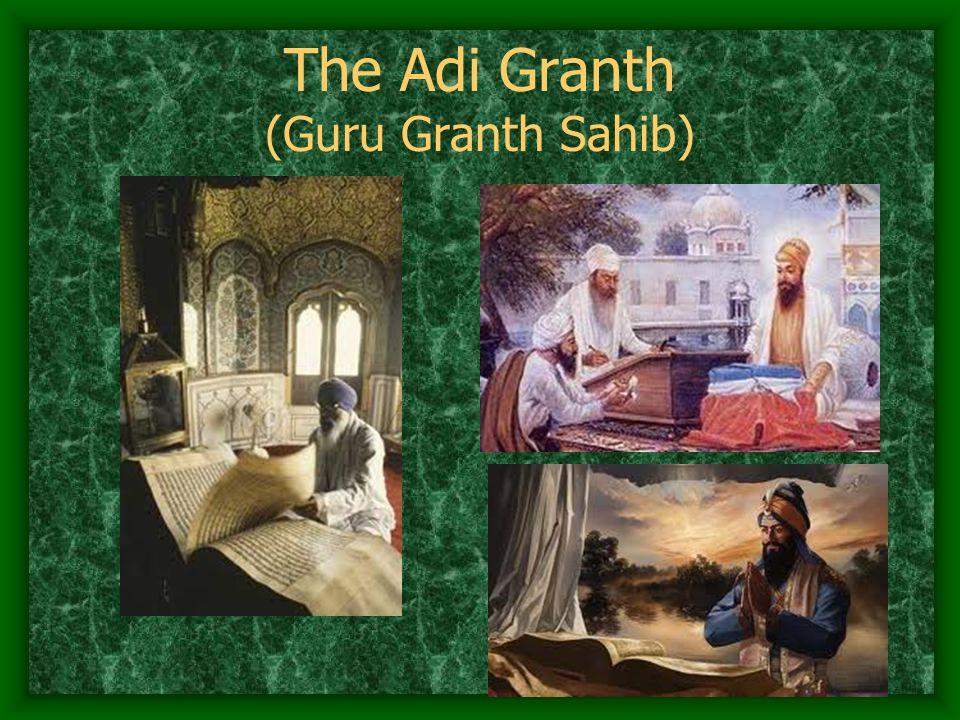The Adi Granth (Guru Granth Sahib)