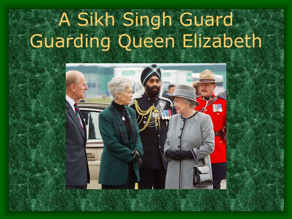 A Sikh Singh Guard Guarding Queen Elizabeth