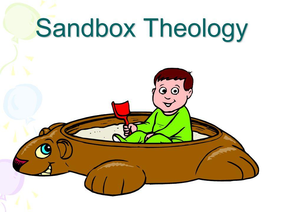 Sandbox Theology