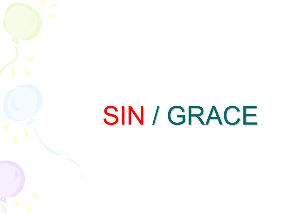 SIN / GRACE