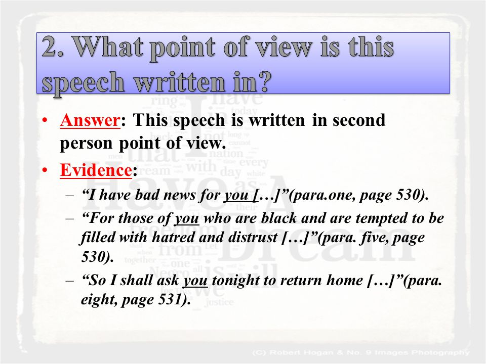 Answer: This speech is written in second person point of view.
