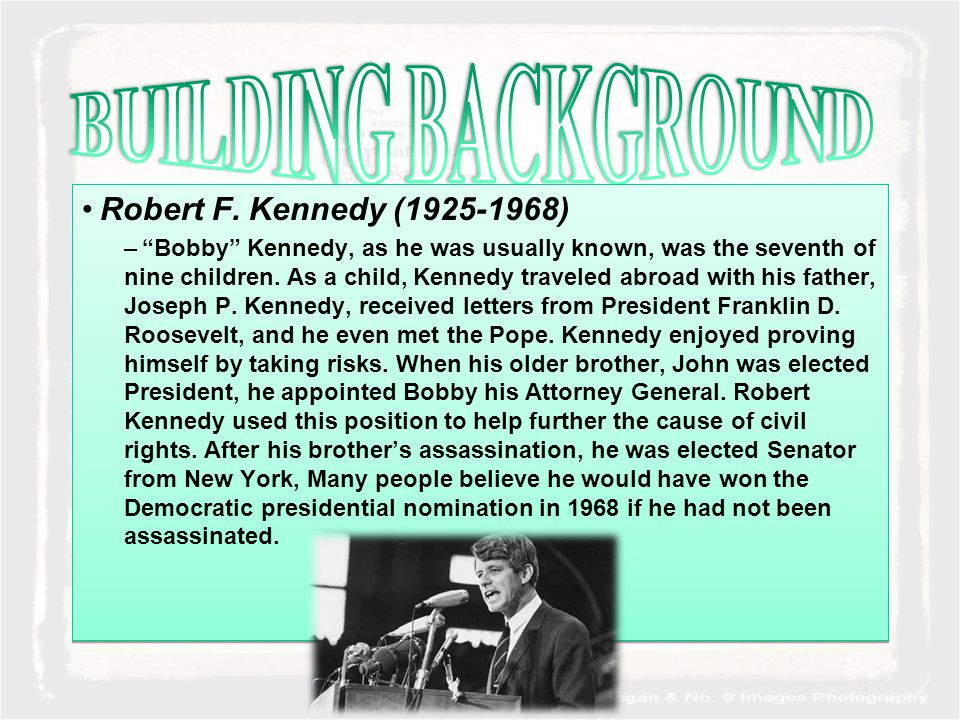 """Robert F. Kennedy (1925-1968) –""""Bobby"""" Kennedy, as he was usually known, was the seventh of nine children. As a child, Kennedy traveled abroad with hi"""