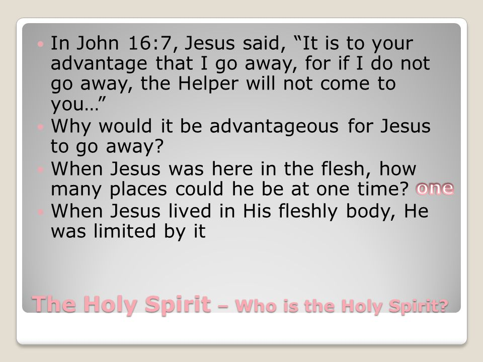 The Holy Spirit – Who is the Holy Spirit.