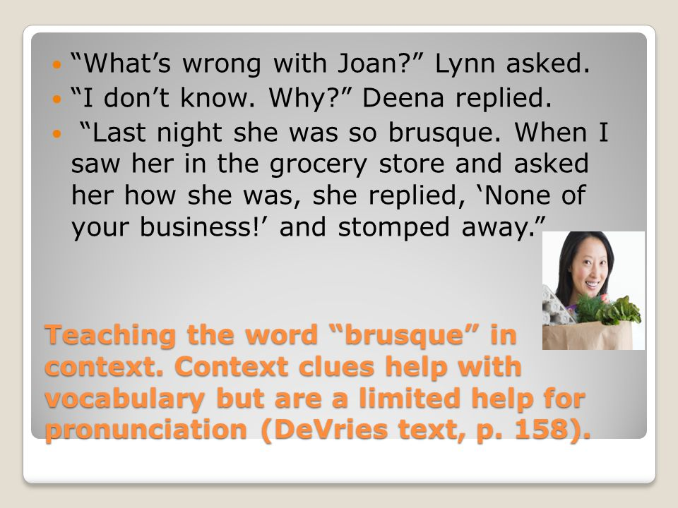 Teaching the word brusque in context.