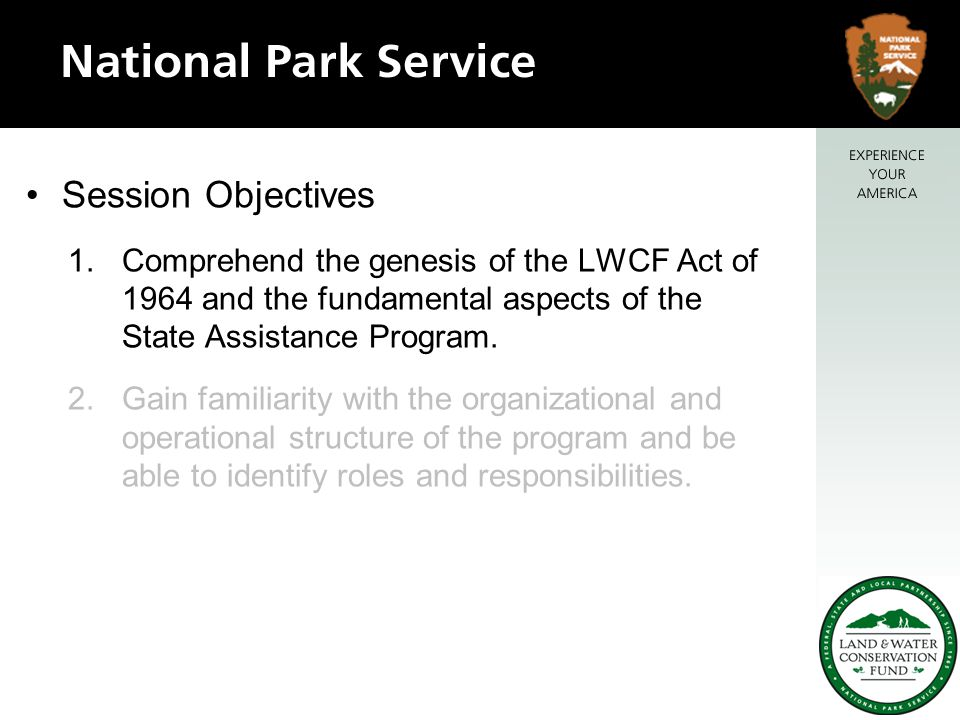 LWCF State Assistance -- Relevancy –The State Assistance Program is the only state and federal partnership program in the federal government for creating and protecting public parks and outdoor recreation opportunities close to home