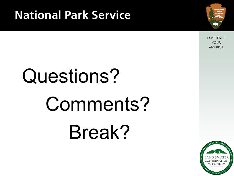 Questions Comments Break