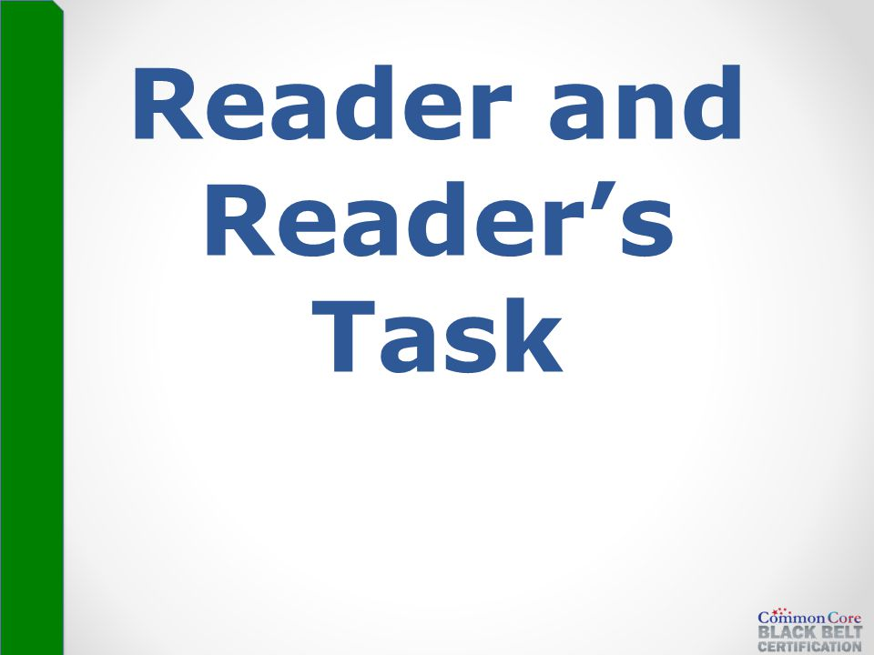 Reader and Reader's Task