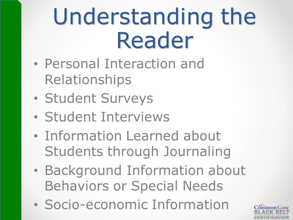 Understanding the Reader Personal Interaction and Relationships Student Surveys Student Interviews Information Learned about Students through Journali