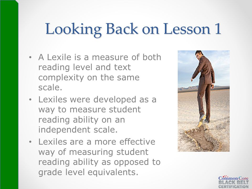 A Lexile is a measure of both reading level and text complexity on the same scale. Lexiles were developed as a way to measure student reading ability