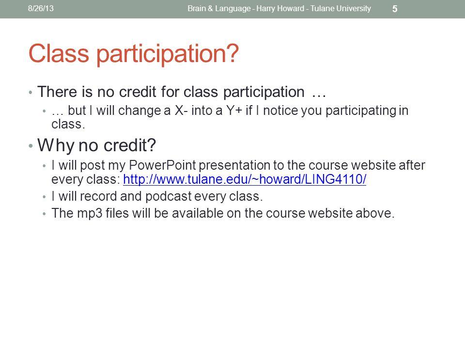 Class participation.