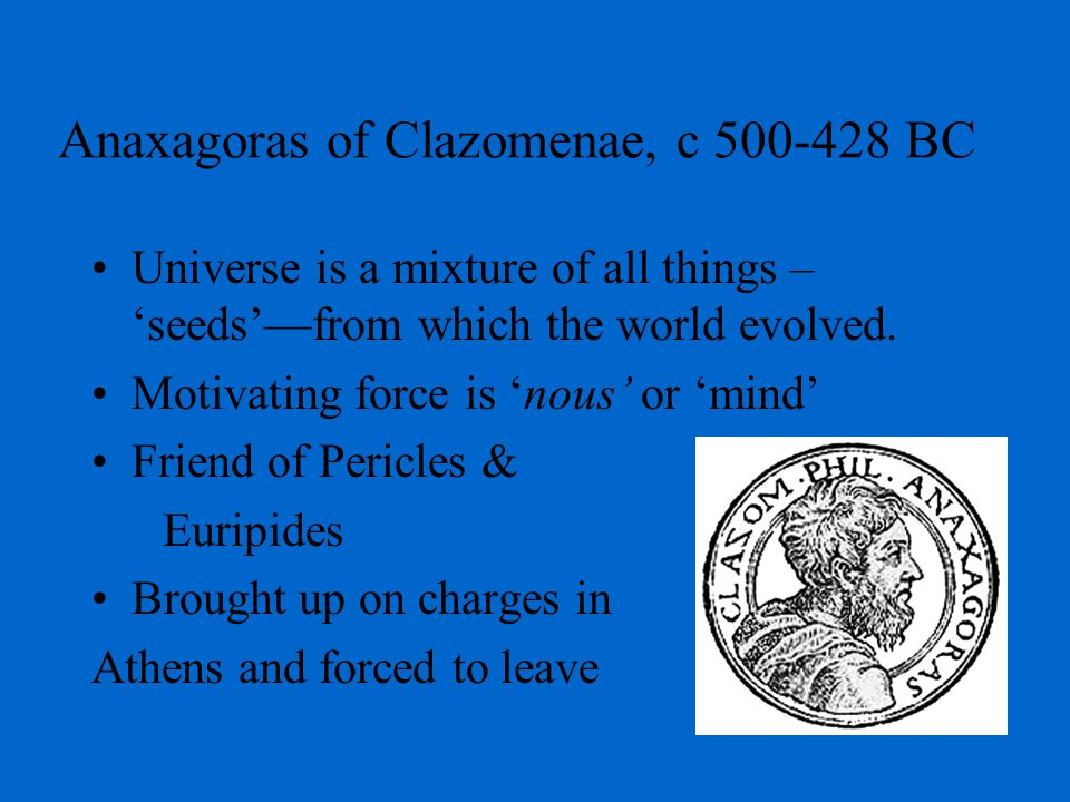 Atomists – monism, materialism, & movement.
