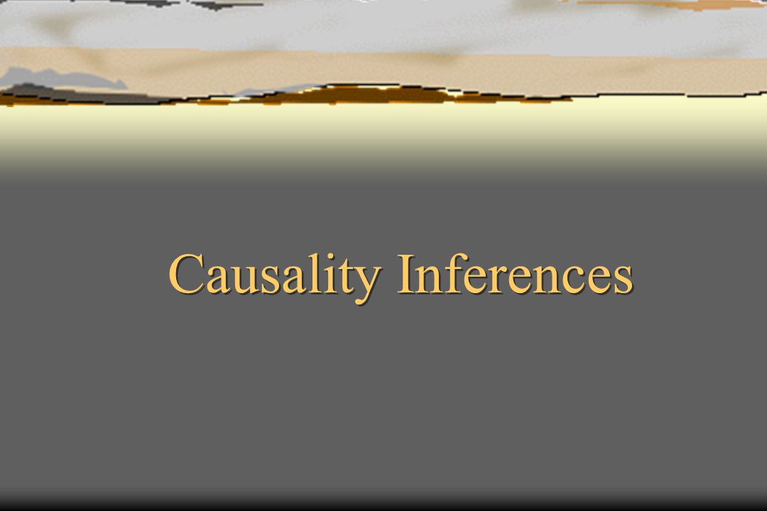 Causality Inferences