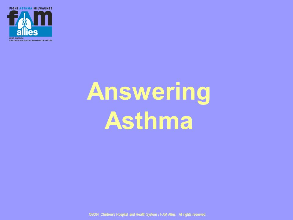 Answering Asthma