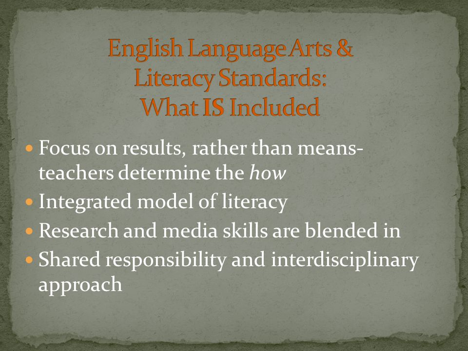 Focus on results, rather than means- teachers determine the how Integrated model of literacy Research and media skills are blended in Shared responsib