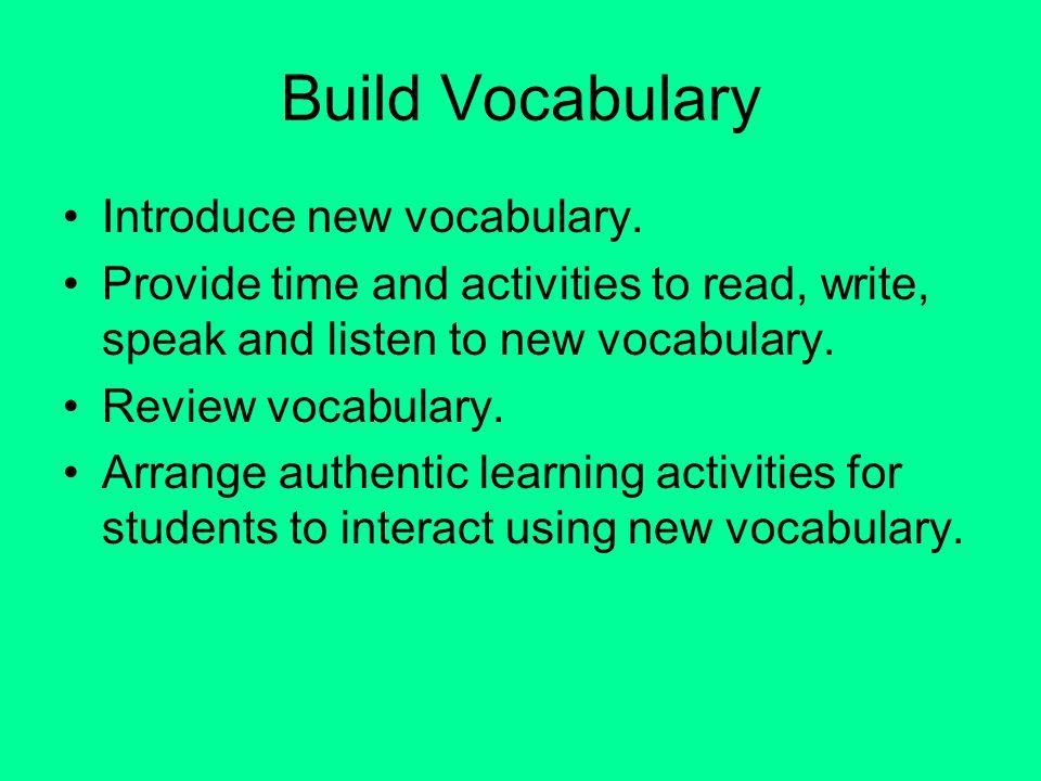 Build Vocabulary Introduce new vocabulary.