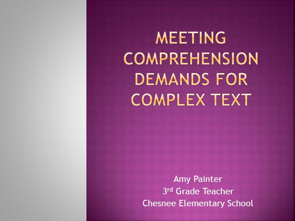 Amy Painter 3 rd Grade Teacher Chesnee Elementary School