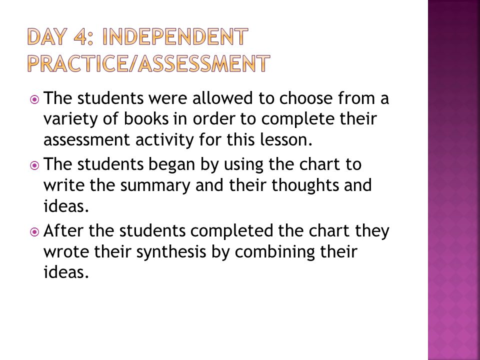  The students were allowed to choose from a variety of books in order to complete their assessment activity for this lesson.