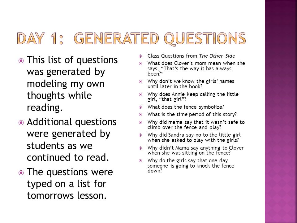  This list of questions was generated by modeling my own thoughts while reading.